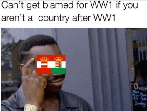 WWI memes Austro-Hungary