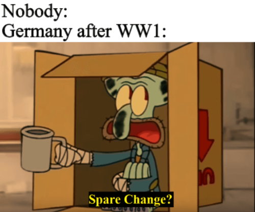 WWI memes, Germany at the end of WWI
