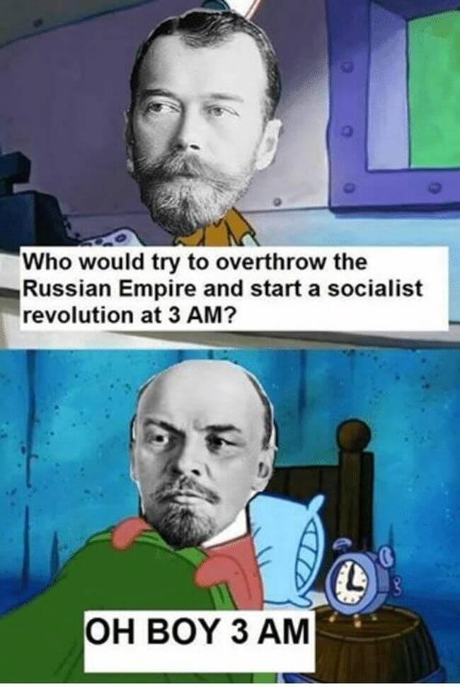 Lenin memes did somebody say socialist revolution