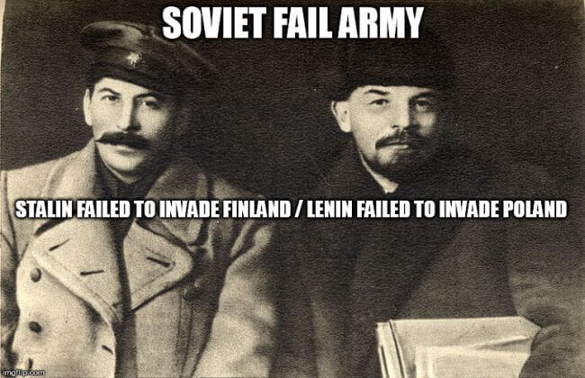 Note for Lenin and Stalin: Never ever invade Poland or Finland.