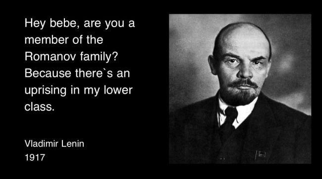 Funny Vladimir Lenin pick-up line