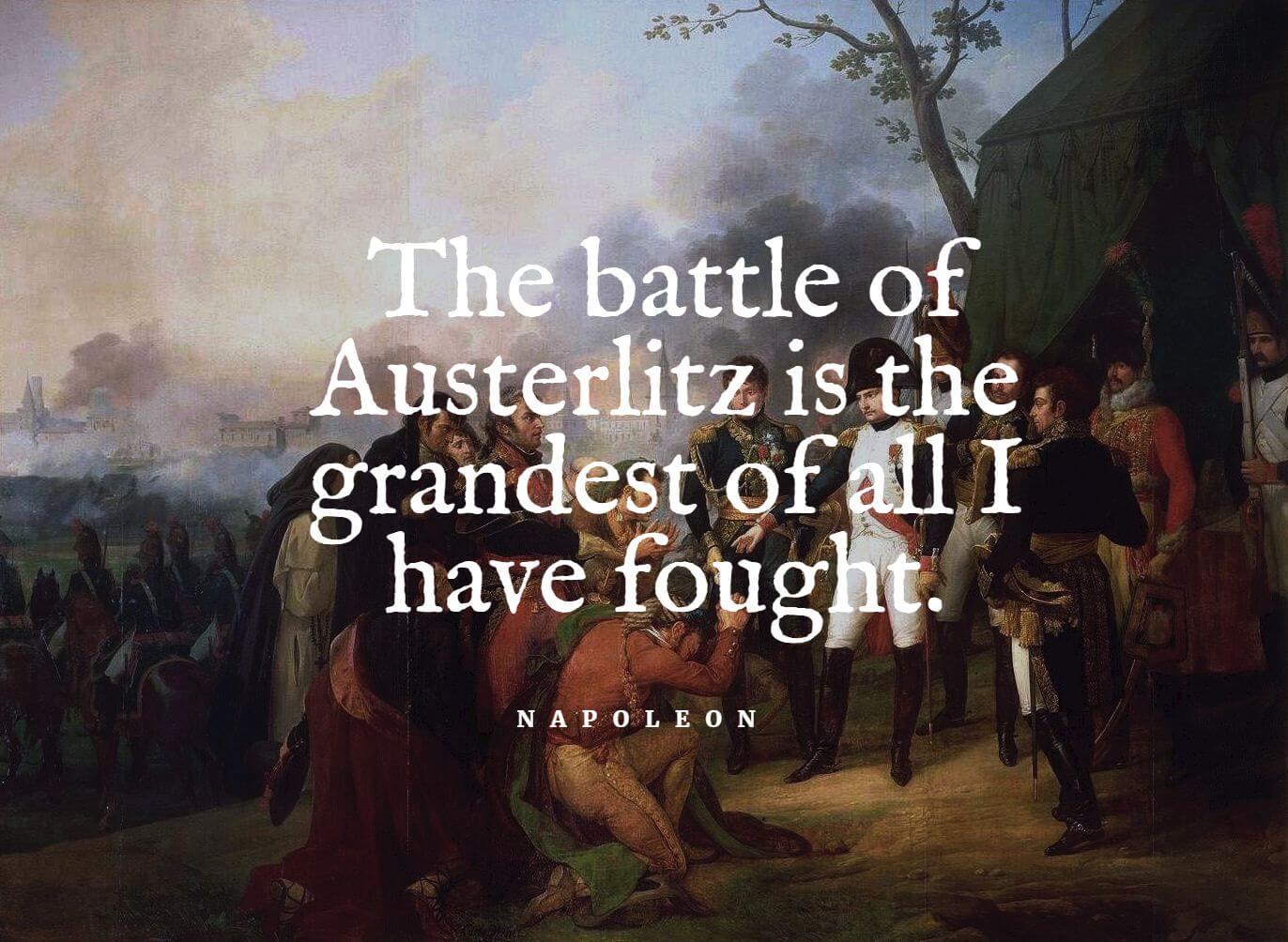 Napoleon Bonaparte about the battle of austerlitz