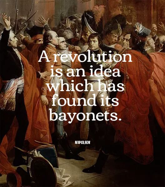 Napoleon Bonaparte quote about revolution
