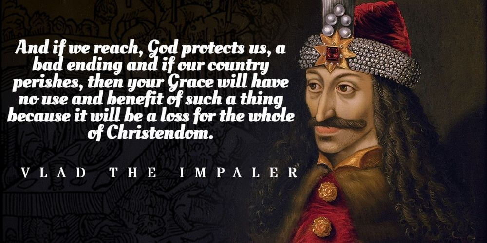 Vlad the Impaler great quotes