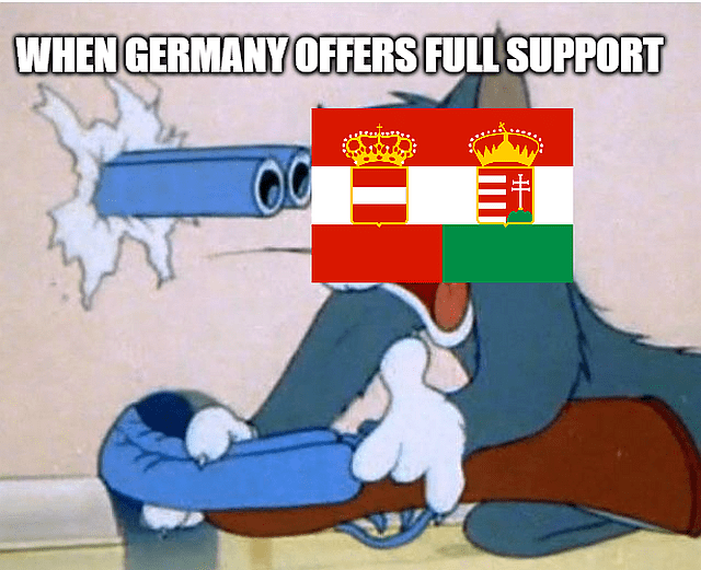 Memes: When Austria-Hungary receives German support
