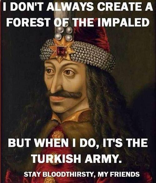 Vlad the Impaler versus the ottoman army memes